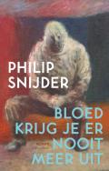 Bloed krijg je er nooit meer uit - Philip Snijder - Atlas Contact